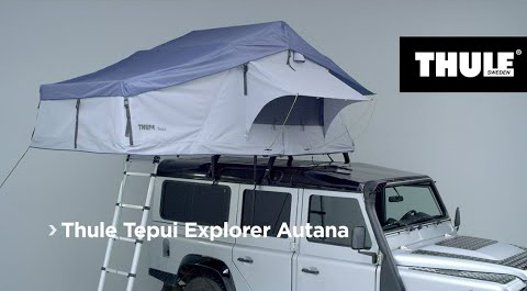 Dachzelt Thule Tepui Explorer Autana, Video | Dachzeltshop.at